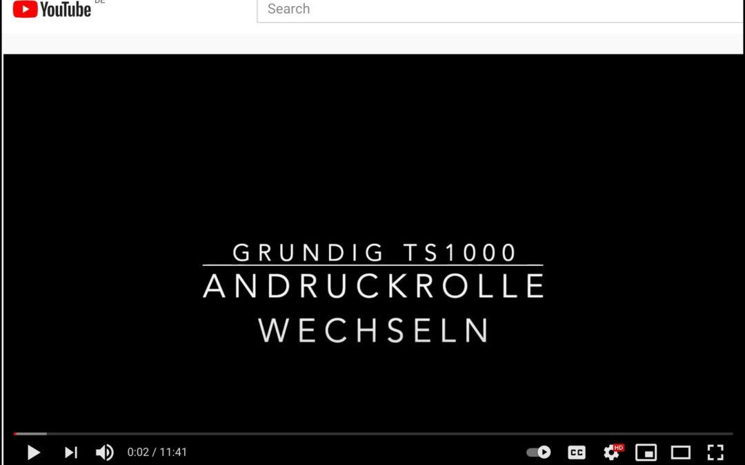 GRUNDIG TS1000 – Andruckrolle wechseln